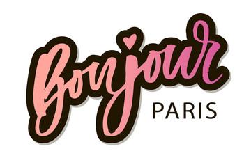 Bonjour Paris Phrase Vector Lettering Calligraphy Brush Sticker