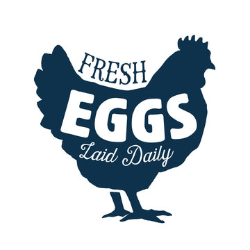 Vintage Style Clip Art - Fresh Eggs Laid Daily Sign - Vector EPS10.