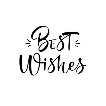 Best wishes brush calligraphy isolated on white background