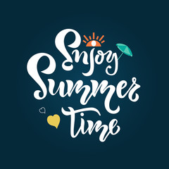 Enjoy Summer time hand drawn inspirational motivational lettering quote postcard, T-shirt design print, logo, template, banner, sticker. Vector illustration