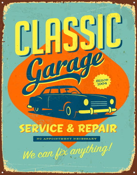 Vintage Vector Metal Sign - Classic Garage Service & Repair - Grunge effects can be easily removed for a brand new, clean design