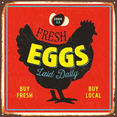 Vintage Vector Metal Sign - Fresh Eggs Laid Daily - Grunge effects can be easily removed for a brand new, clean design.