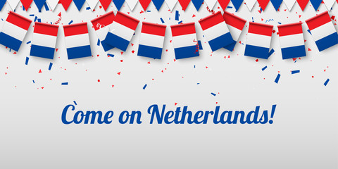 Fototapeta Come on Netherlands! Background with national flags.