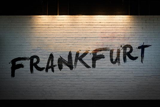Frankfurt written on a wall concept