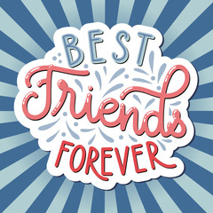 Friendship day hand drawn lettering. Best friends forever. Vector elements for invitations, posters, greeting cards. T-shirt design. Friendship quotes.