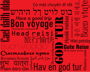 Words in different languages, have a good trip