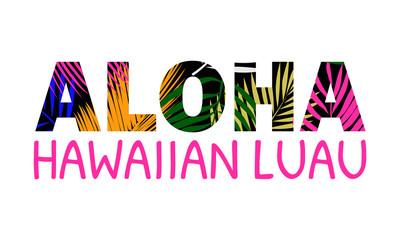 Aloha Hawaii lettering.