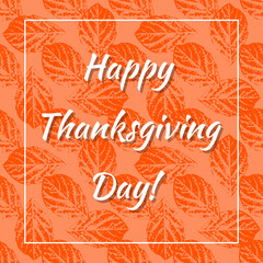 Thanksgiving Day in Canada. Leaf prints background, name of the holiday