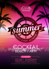 Summer poster cocktail beach party. Lettering poster summer vacation, enjoy enery moment