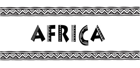 Africa letters. Banner with tribal traditional pattern, concept design
