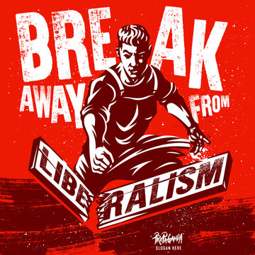 Liberalism Illustration. Motivational Quote Vector Poster Design