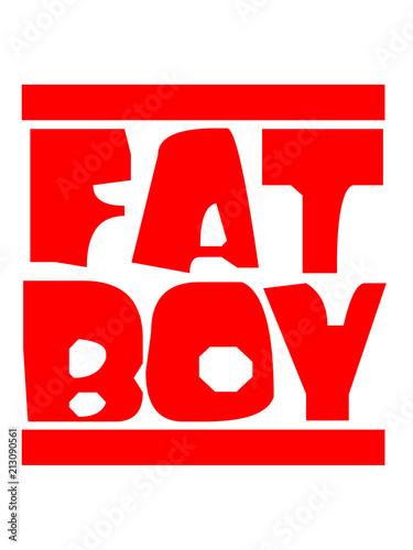 Balken Fat Boy Spruch Mann Fett Dick Lustig Training Abnehmen