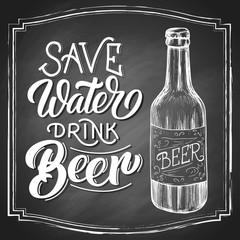 Save water drink beer hand lettering with beer vintage etching drawn sketcon black chalkboard background. Vector illustration.