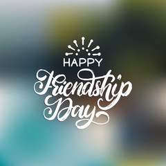 Happy Friendship Day, hand lettering.Vector calligraphic design for greeting card, festive poster etc.