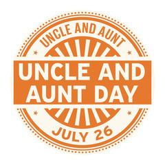 Uncle and Aunt Day,  July 26