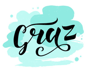 Hand lettering black text Graz on white background with turquoise spots. Sity in Austria. Modern calligraphy vector Illustration. Print for logo, travel, map, catalog, web site, poster, blog, banner.