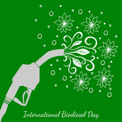 International Biodiesel Day. 10th of August. Refueling pistol, from which the leaves and flowers are flowing. Hand drawing