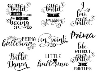 set of 9 ballet hand lettering. Modern calligraphy. Great for dance studio decor, merch, apparel design.