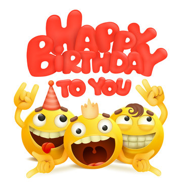 Happy birthday card with group of yellow emoji cartoon characters.