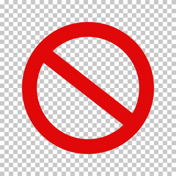 Empty NO symbol, prohibition or forbidden sign; crossed out red circle. Vector icon isolated on transparent background.