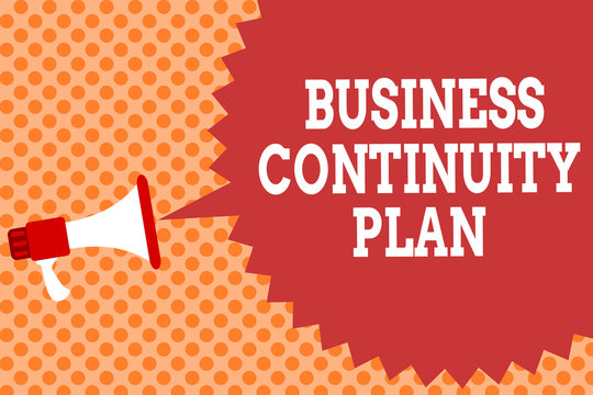 Writing note showing Business Continuity Plan. Business photo showcasing creating systems prevention deal potential threats Megaphone loudspeaker speech bubble message orange background halftone.