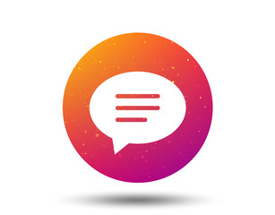 Speech bubble icon. Chat sign.