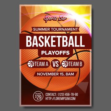 Basketball Poster Vector. Design For Sport Bar Promotion. Basketball Ball. Modern Tournament. Game Event Illustration