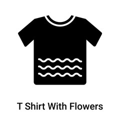 T Shirt With Flowers icon vector sign and symbol isolated on white background, T Shirt With Flowers logo concept
