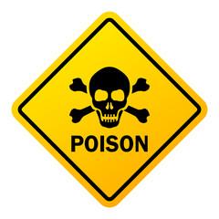 Poison danger warning sign