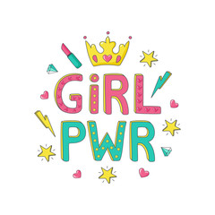 Girl PWR Motivational quote on white background. Vector illustration