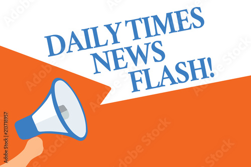 Writing note showing Daily Times News Flash  Business photo