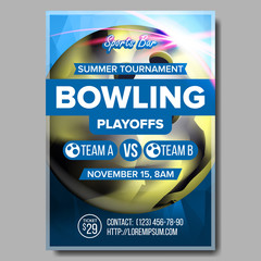 Bowling Poster Vector. Design For Sport Pub, Cafe, Bar Promotion. Bowling Ball. Modern Tournament. A4 Size. Championship Bowling Club League Flyer Template. Strike. Layout Game Illustration