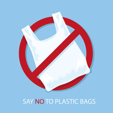 Say no to plastic bags poster. Disposable cellophane and polythene package prohibition sign. Pollution problem concept. Vector illustration.
