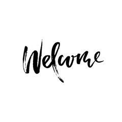 Welcome modern brush lettering. Card with calligraphy. Hand drawn design elements. Typography vector illustration. Handwritten dry brush inscription.