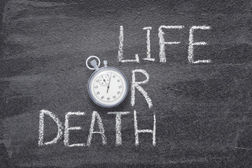 life or death watch