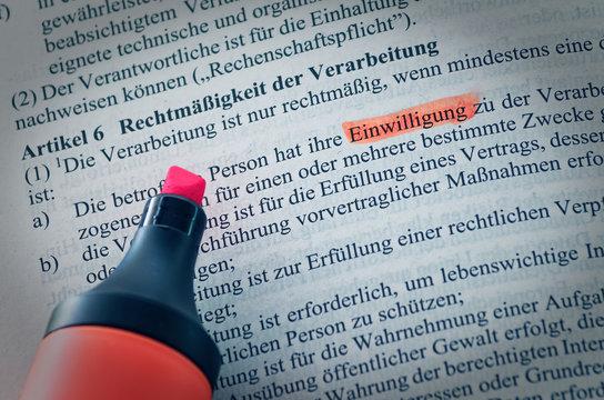 Datenschutzgrundverordnung Gesetzestext als öffentiches Recht der EU mit Hervorhebung des Artikel 6 Einwilligung und Rechtfertigung ohne Copyrigth zur Verdeutlichung der Einführung der DSGVO in der EU