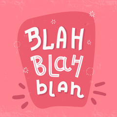 Blah Typography poster, t-shirt writing on pink background