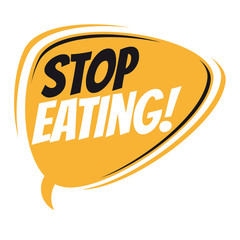 stop eating retro speech bubble