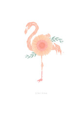 "Flamingo illustration with a flower (gerbera daisy) growing up on his body, standing on one leg. Motivational quote ""stay pink"". Vector art design isolated on white background, perfect as poster."