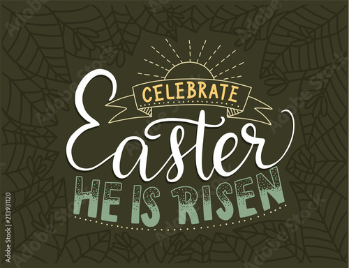 Easter Vector Lettering Card Handdrawn Quote Celebrate Easter He