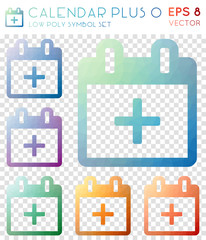 Calendar plus o geometric polygonal icons. Alluring mosaic style symbol collection. Overwhelming low poly style. Modern design. Calendar plus o icons set for infographics or presentation.