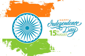 India Happy Independence Day, 15th august celebrate banner with hand drawn lettering holiday greetings and brush stroke in Indian national flag colors. Vector Illustration.