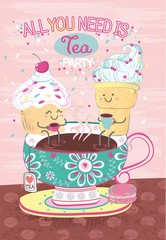Vector art plot illustration with cartoon  macaroon, ice cream and cake sitting on painted cup of tea with flower pattern, tea bag drawn in kawaii anime style, lettering all you need is tea party