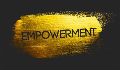 Empowerment Text on Golden Brush Dark Background