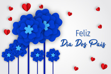 Happy Fathers Day in Portuguese - Feliz dia dos pais.