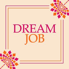 Dream Job Pink Orange Floral Square
