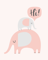 Vector elephants illustration with speech bubble saying hi. Cute small elephant standing on a big one. Baby and parent animal character. Baby shower card,  invitation.