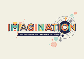 Imagination quote modern typography design in Geometrical style. Creative design for your wall graphics, typographic poster, advertisement, web design and office space graphics.