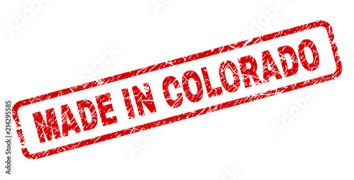 MADE IN COLORADO Stamp Seal Watermark With Grunge Style Red Vector Rubber Print Of