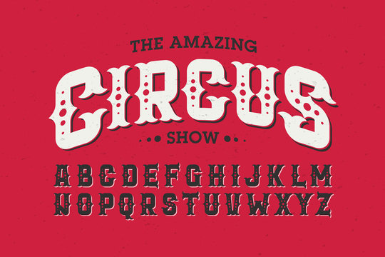 Vintage style circus font